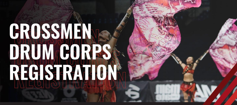 Crossmen Drum Corps Registration Form